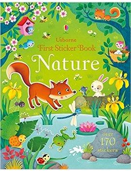 First Sticker Book Nature (First Sticker Books) by Felicity Brooks