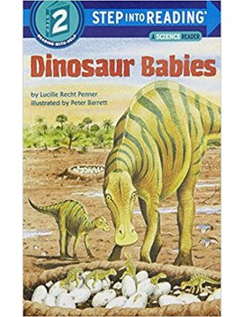 Dinosaur Babies (Step Into Reading: A Step 2 Book) by Lucille Recht Penner