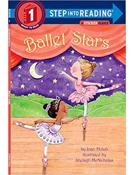 Ballet Stars (Step Into Reading) by Joan Holub