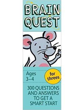 Brain Quest For Threes, Revised 4th Edition: 300 Questions And Answers To Get A Smart Start by Chris Welles Feder