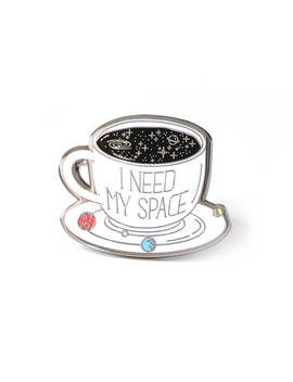 I Need My Space Pin, Space Pin, Enamel Pin, Space Enamel Pin, Solar System Pin, Space Lover, Coffee Pin, Space Lapel Pin by Etsy