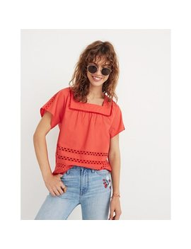 Eyelet Angelica Top by Madewell