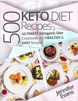 500-ketogenic-diet-recipes:-ultimate-ketogenic-diet-cookbook-with-healthy-&-easy-recipes by amazon