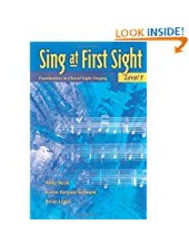Sing At First Sight, Bk 1: Foundations In Choral Sight Singing                         (Paperback) by Andy Beck (Author), Et Al.